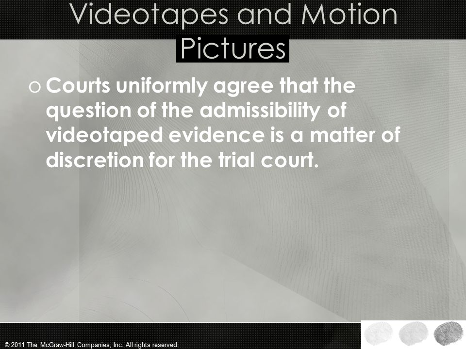 Videotapes and Motion Pictures