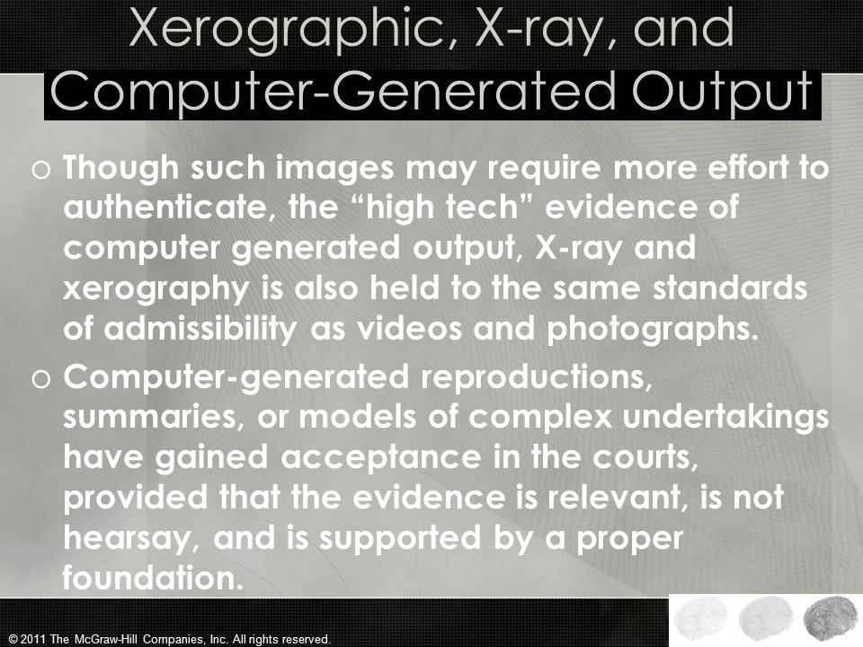 Xerographic, X-ray, and Computer-Generated Output