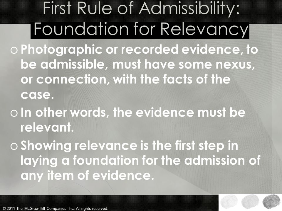 First Rule of Admissibility: Foundation for Relevancy