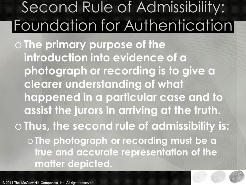 Second Rule of Admissibility: Foundation for Authentication