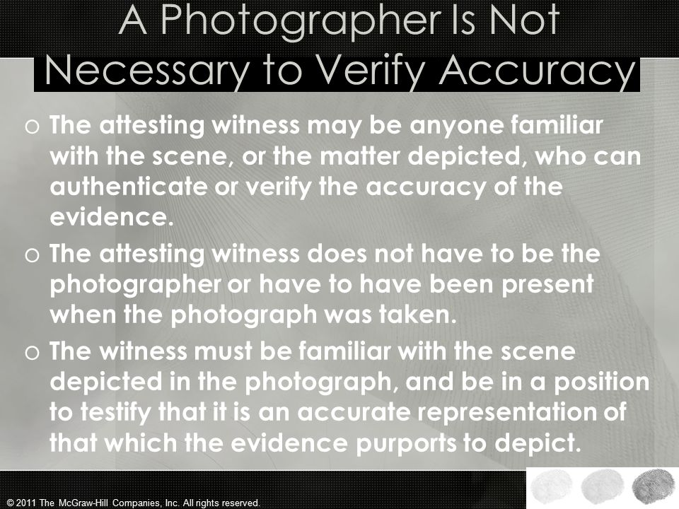 A Photographer Is Not Necessary to Verify Accuracy