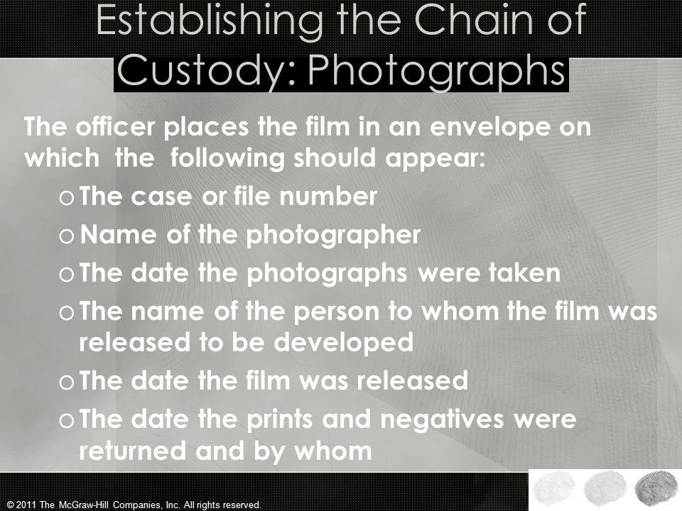 Establishing the Chain of Custody: Photographs