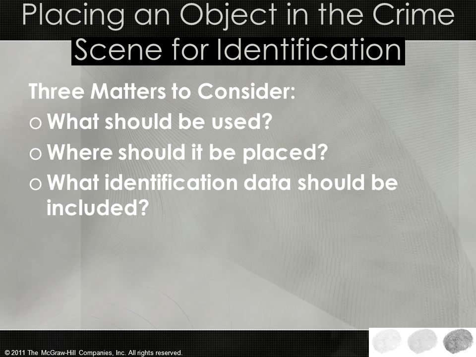 Placing an Object in the Crime Scene for Identification