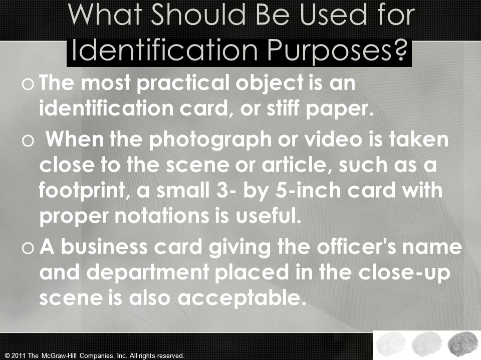 What Should Be Used for Identification Purposes