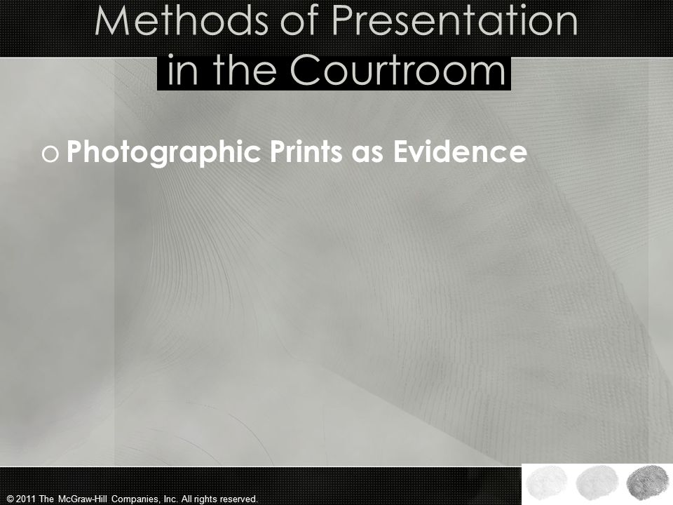 Methods of Presentation in the Courtroom