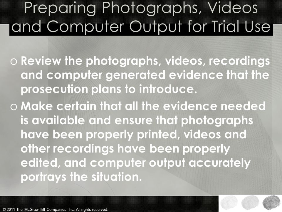 Preparing Photographs, Videos and Computer Output for Trial Use