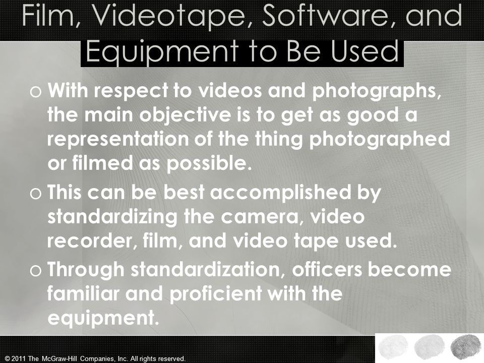 Film, Videotape, Software, and Equipment to Be Used