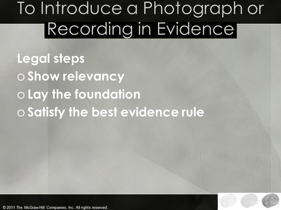 To Introduce a Photograph or Recording in Evidence