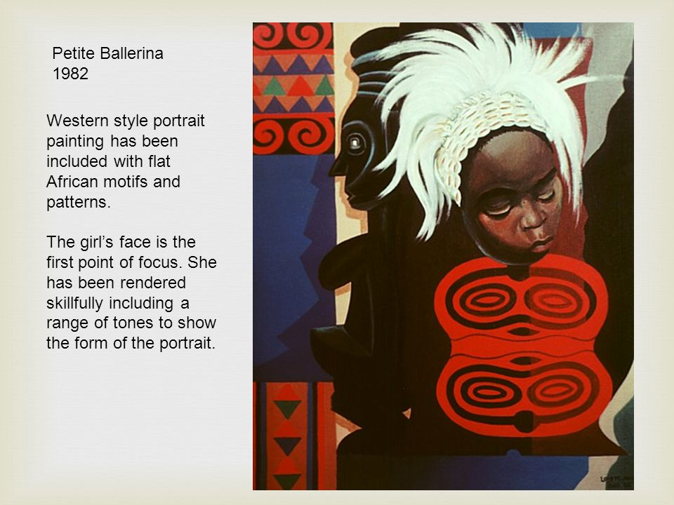 Petite Ballerina 1982. Western style portrait painting has been included with flat African motifs and patterns.