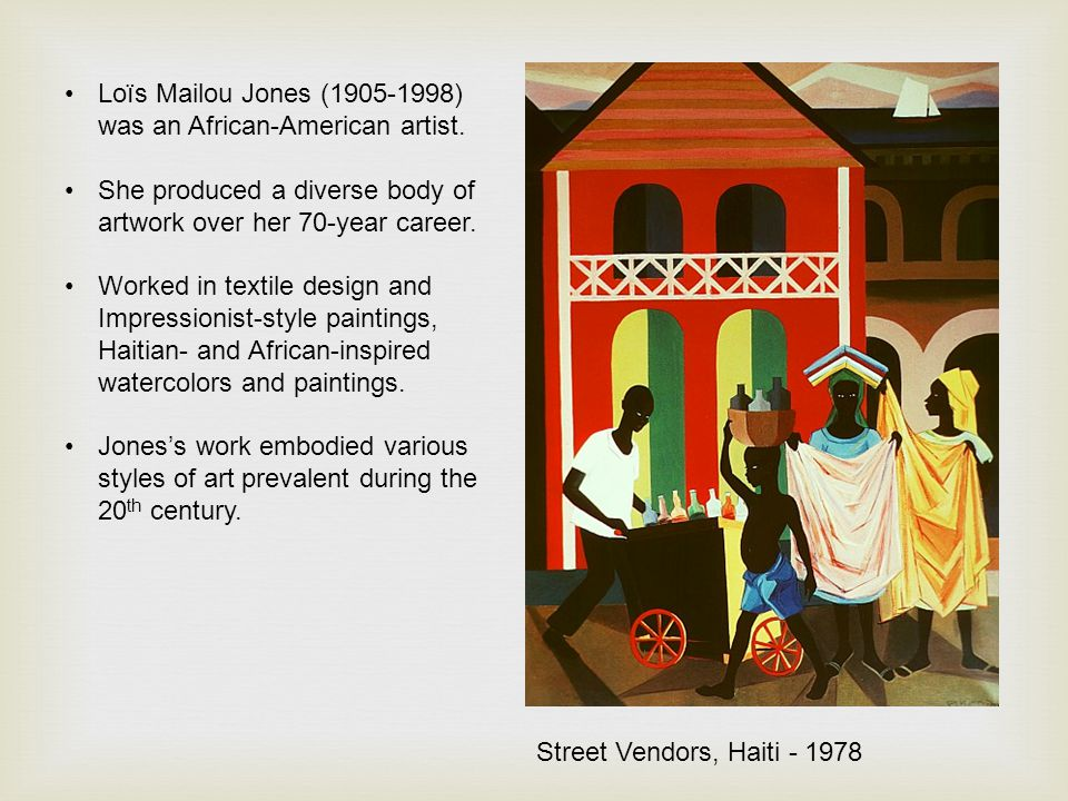Loïs Mailou Jones (1905-1998) was an African-American artist.