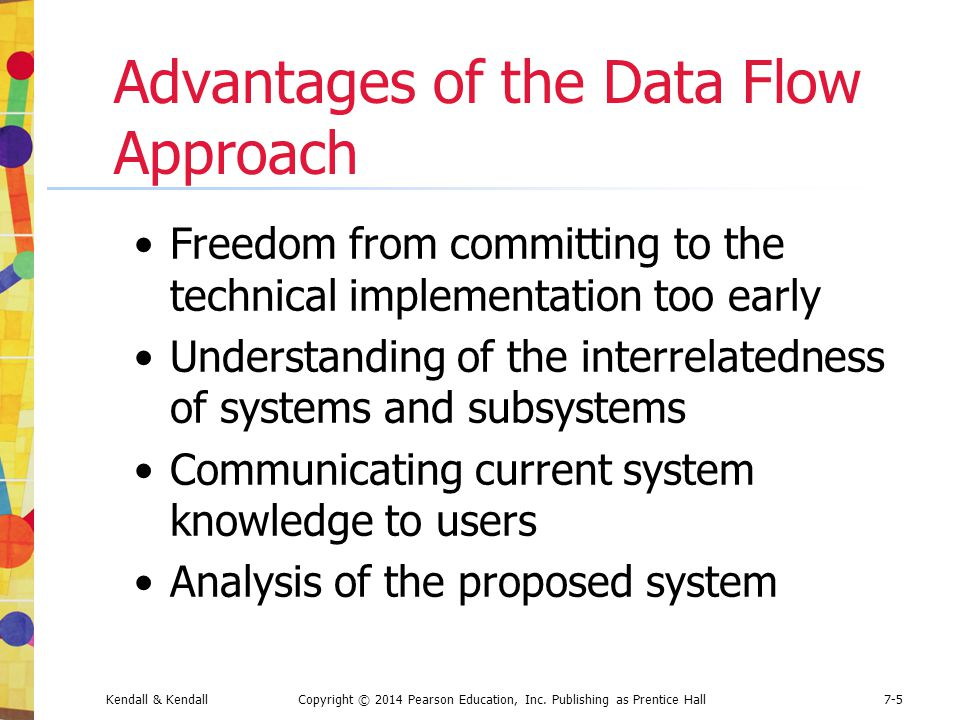 Advantages of the Data Flow Approach