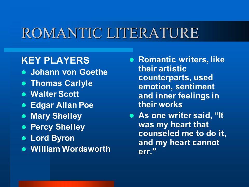 ROMANTIC LITERATURE KEY PLAYERS