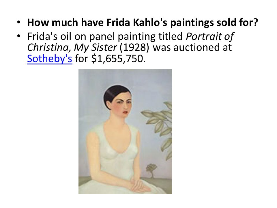 How much have Frida Kahlo s paintings sold for