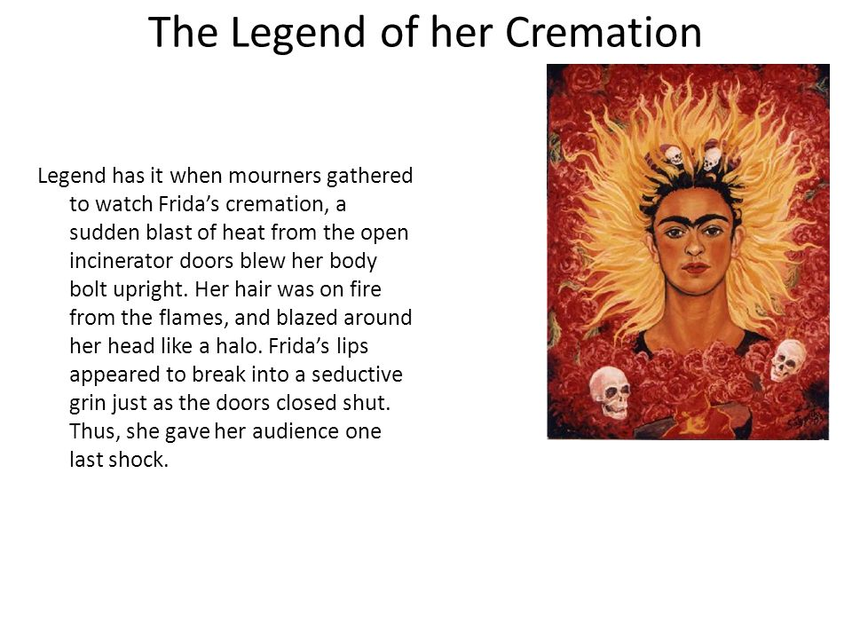 The Legend of her Cremation