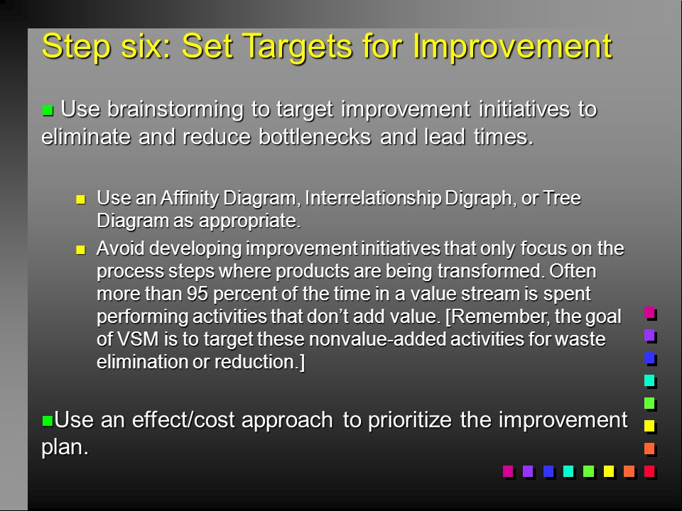 Step six: Set Targets for Improvement