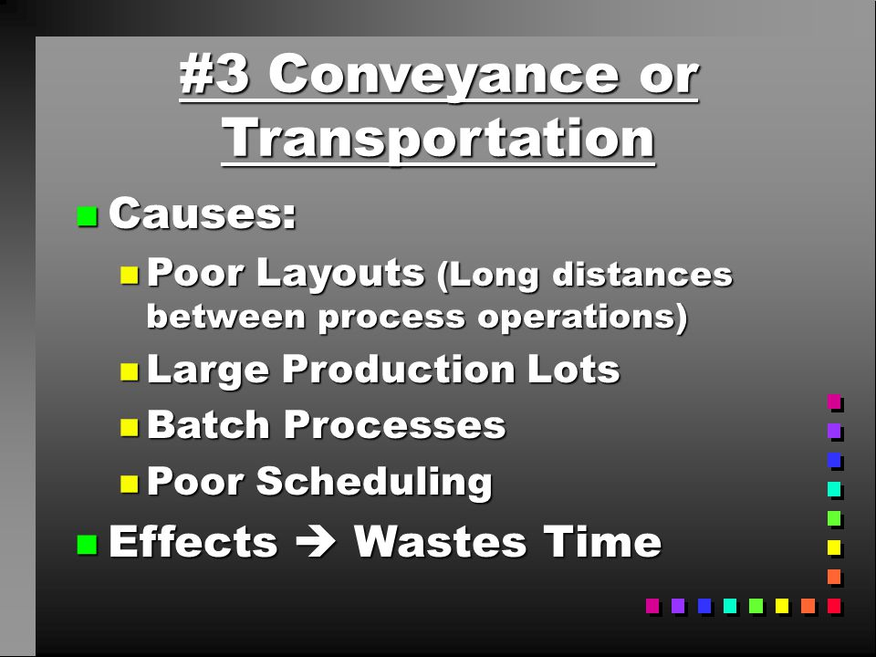 #3 Conveyance or Transportation