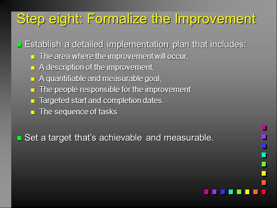 Step eight: Formalize the Improvement