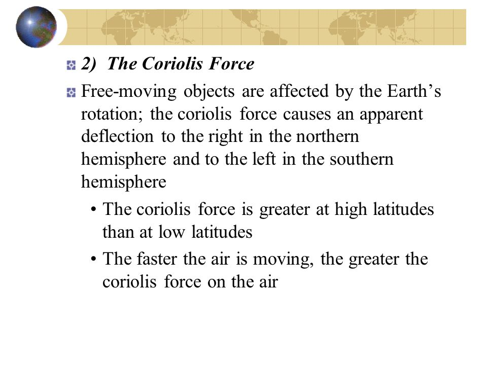 2) The Coriolis Force