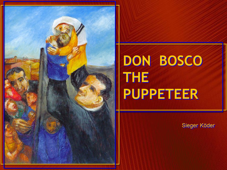 DON BOSCO THE PUPPETEER