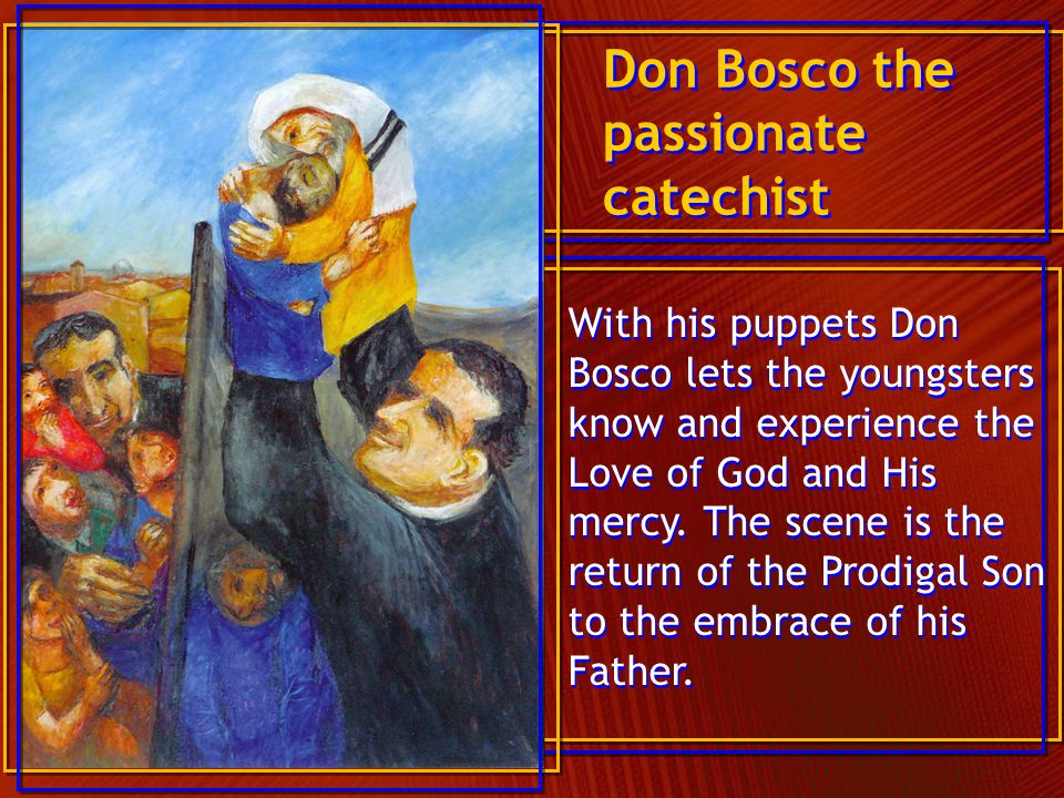 Don Bosco the passionate catechist