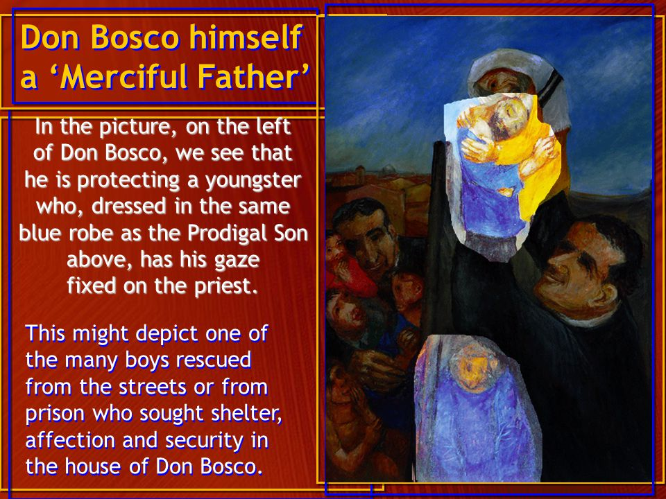 Don Bosco himself a 'Merciful Father'