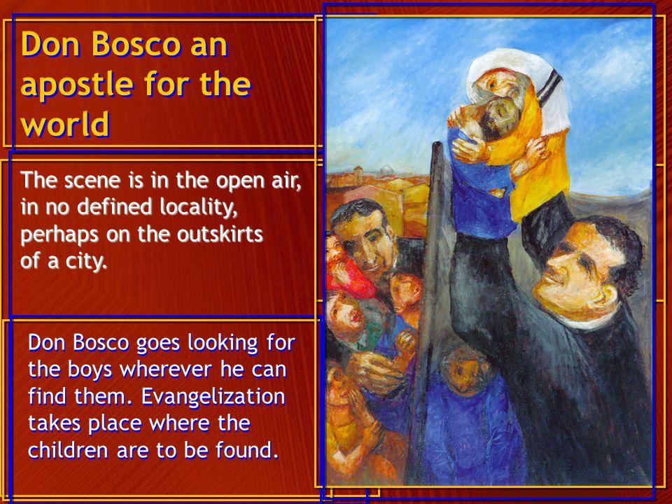 Don Bosco an apostle for the world