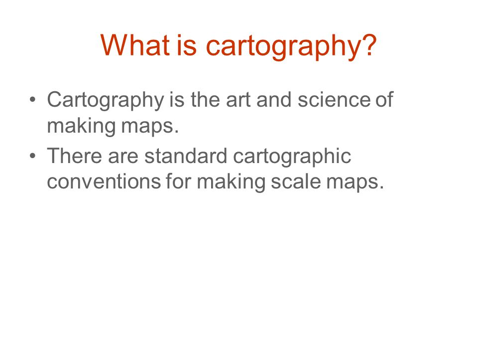 What is cartography. Cartography is the art and science of making maps.