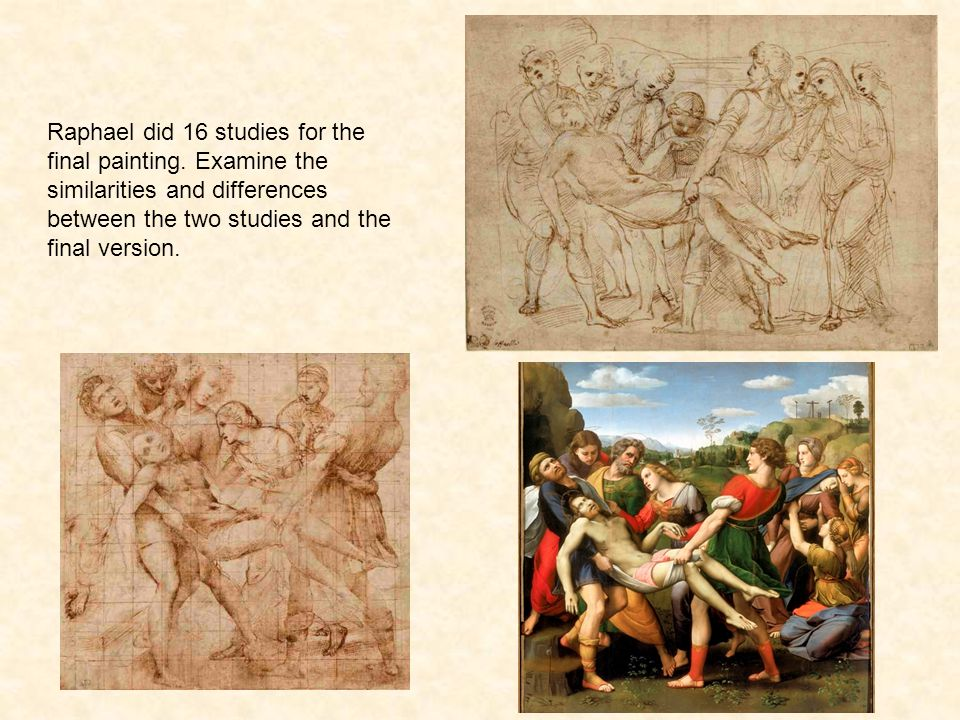 Raphael did 16 studies for the final painting