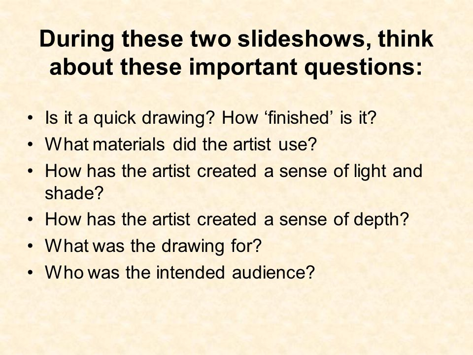During these two slideshows, think about these important questions: