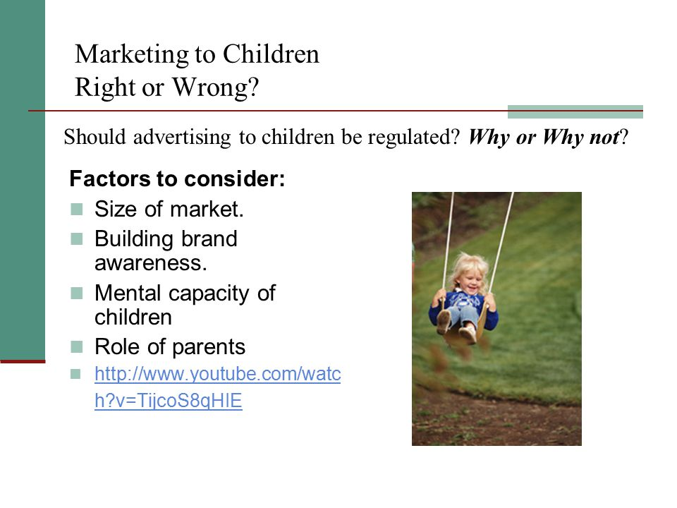 Marketing to Children Right or Wrong
