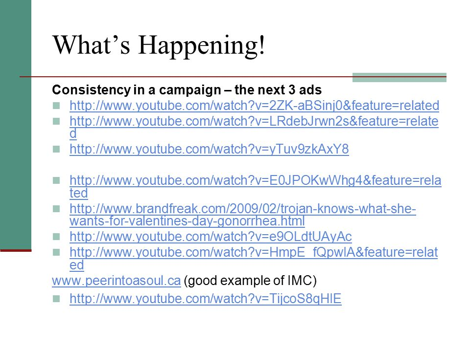What's Happening! Consistency in a campaign – the next 3 ads