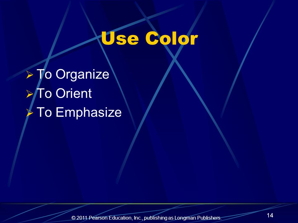 Use Color To Organize To Orient To Emphasize