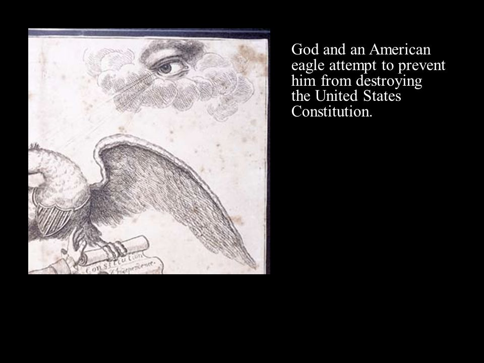 God and an American eagle attempt to prevent him from destroying the United States Constitution.