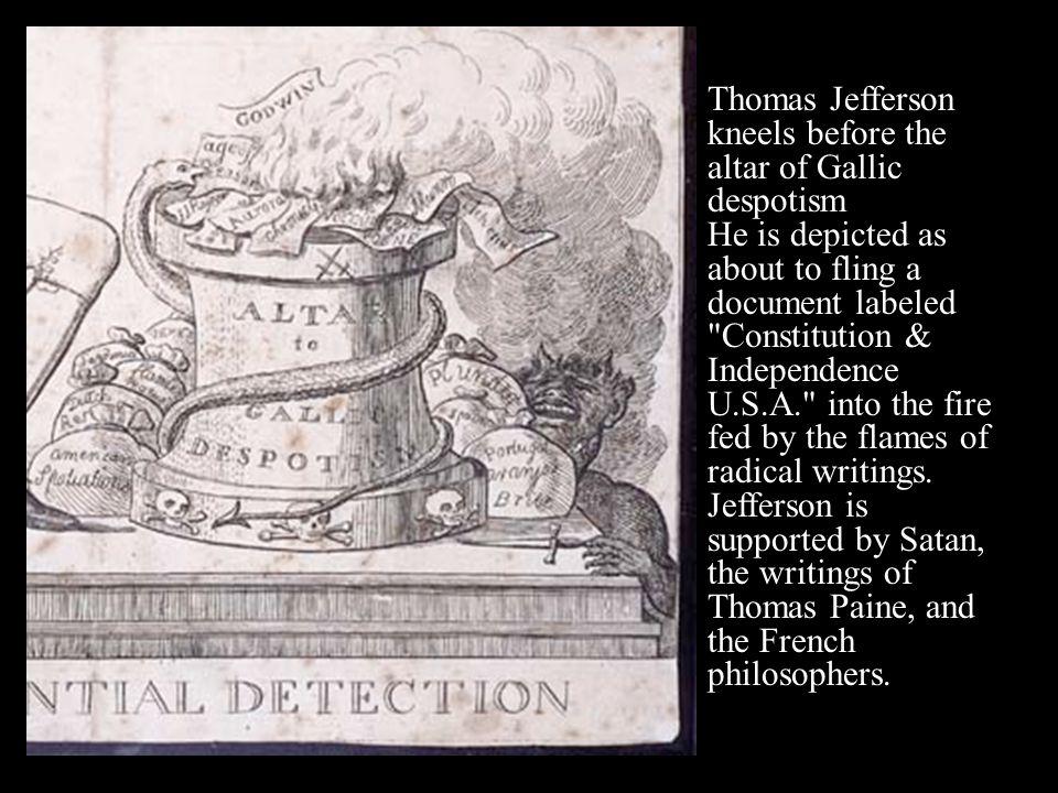 Thomas Jefferson kneels before the altar of Gallic despotism