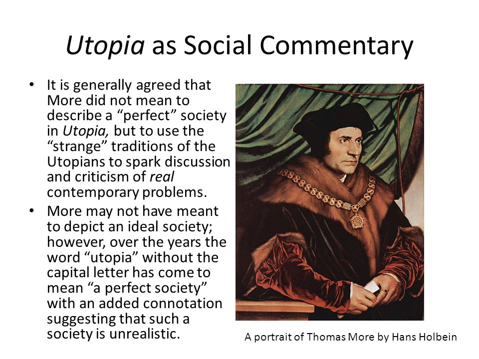Utopia as Social Commentary