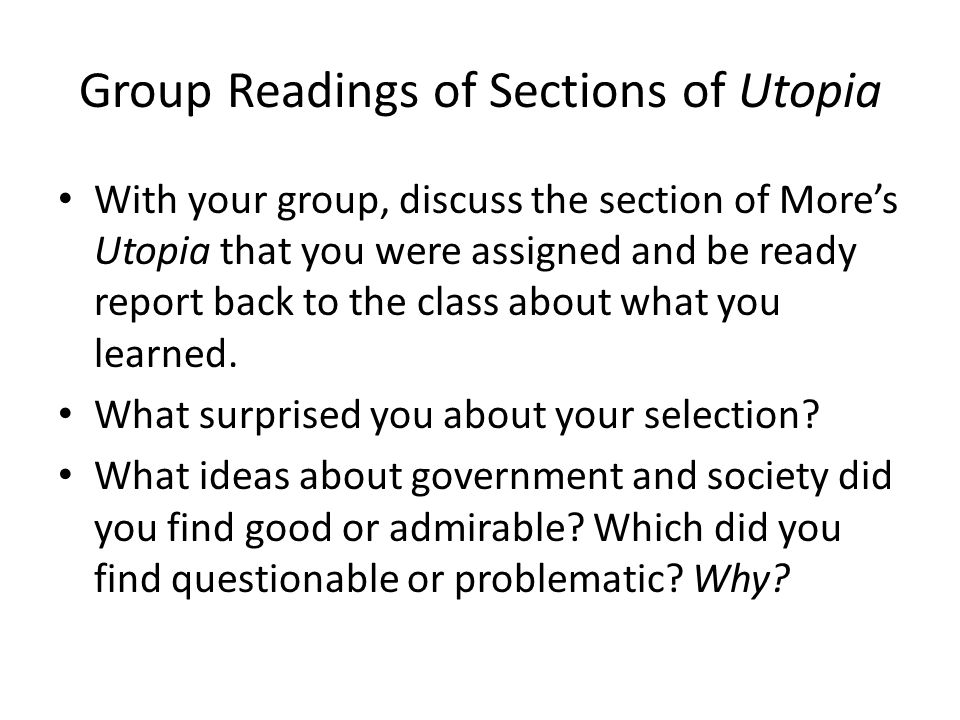 Group Readings of Sections of Utopia