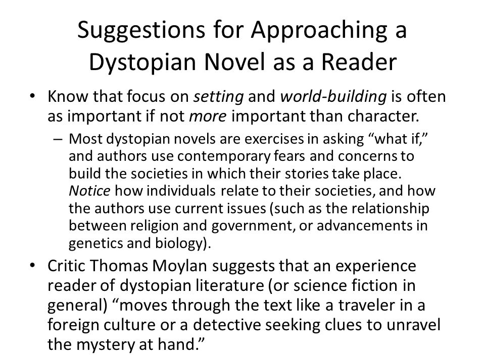 Suggestions for Approaching a Dystopian Novel as a Reader