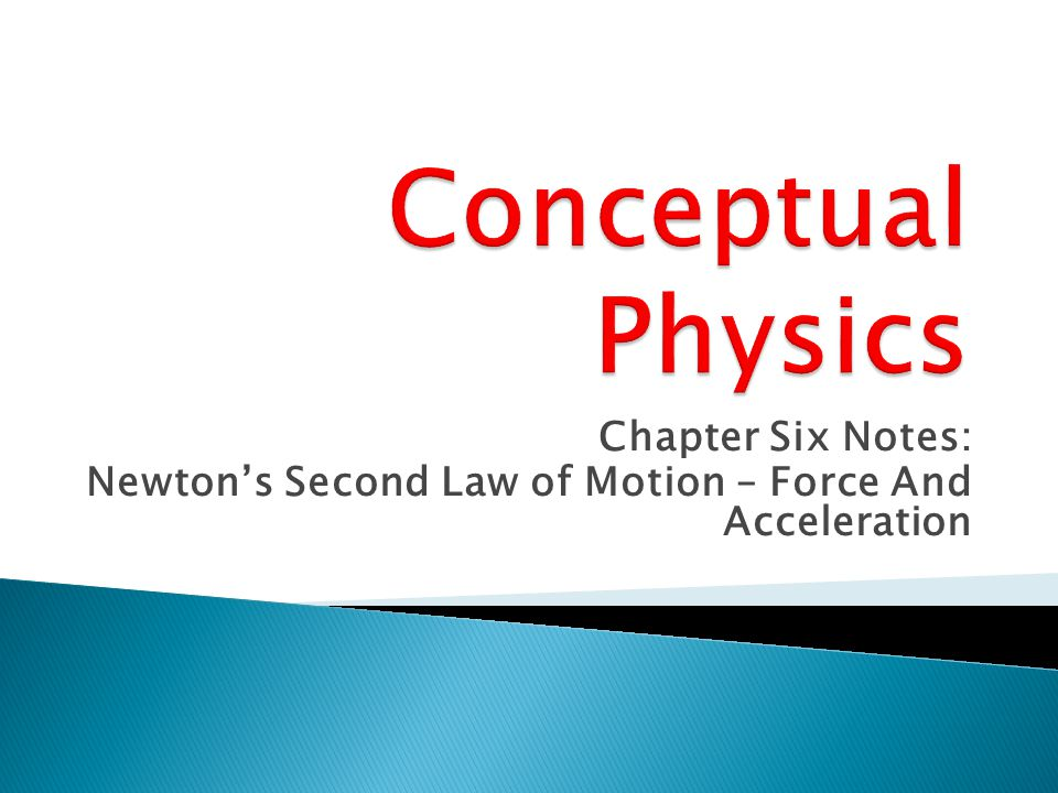 Conceptual Physics Chapter Six Notes: