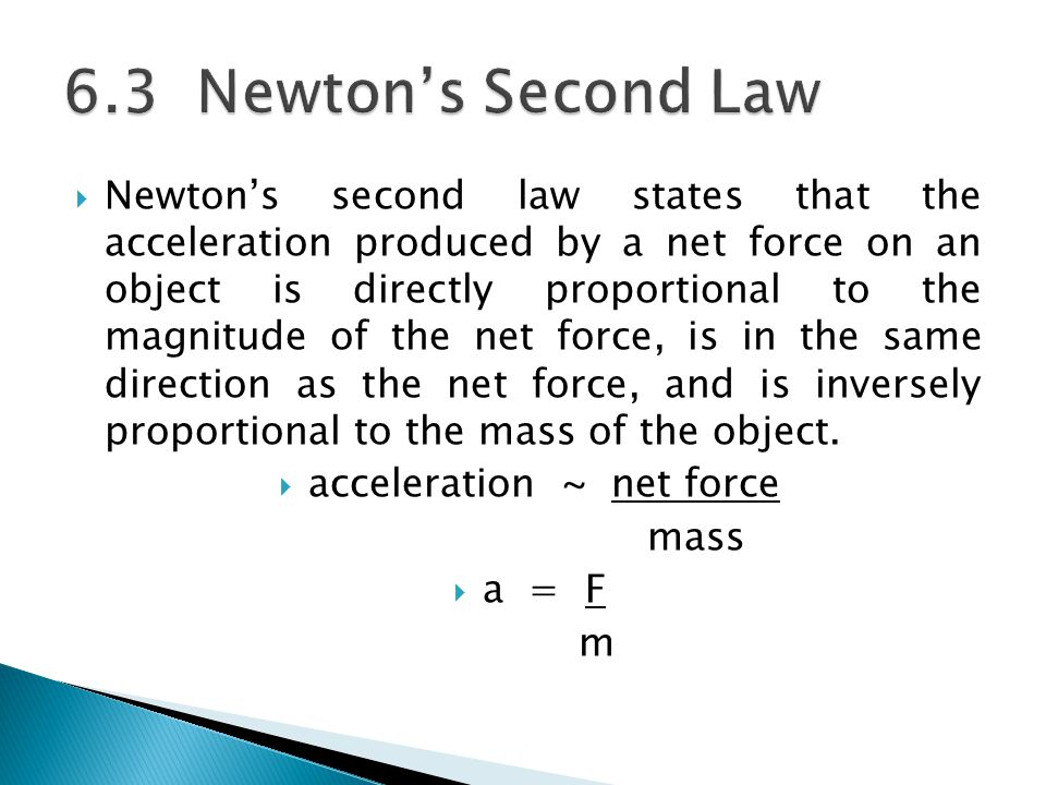 acceleration ~ net force