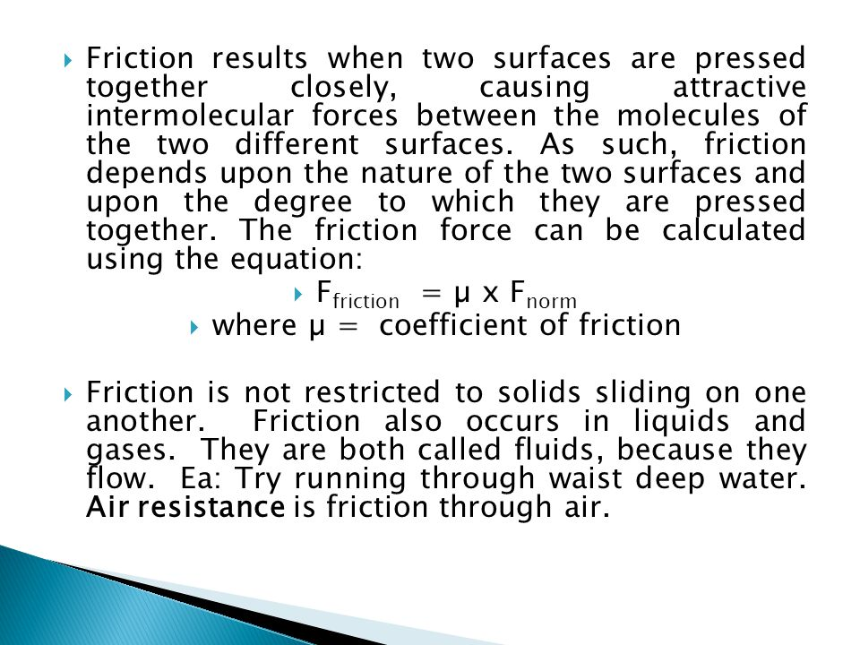 where µ = coefficient of friction