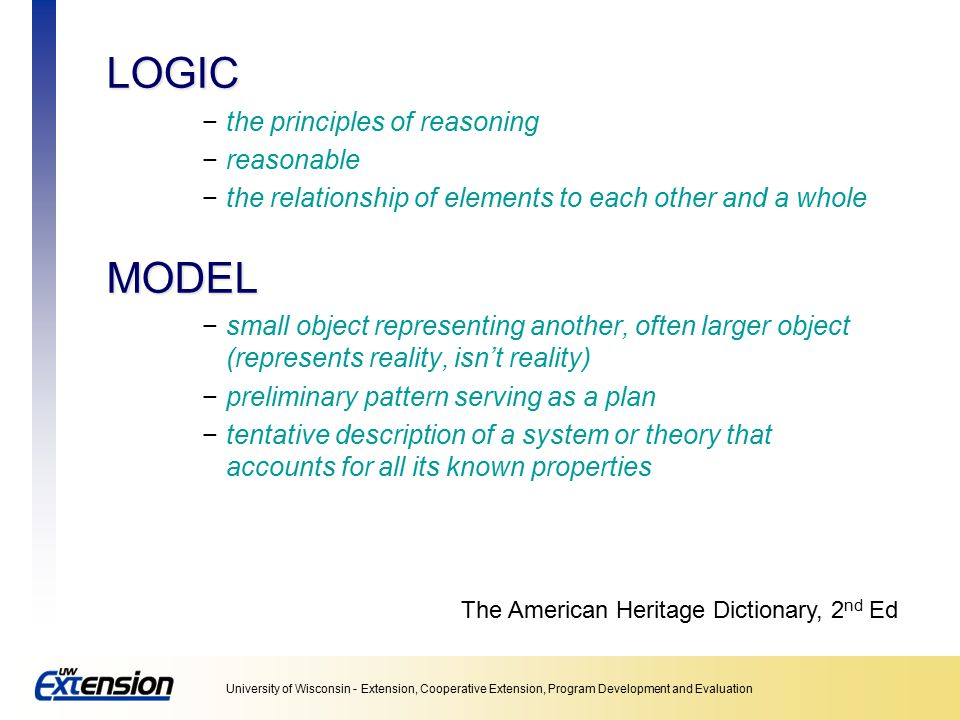 LOGIC MODEL the principles of reasoning reasonable