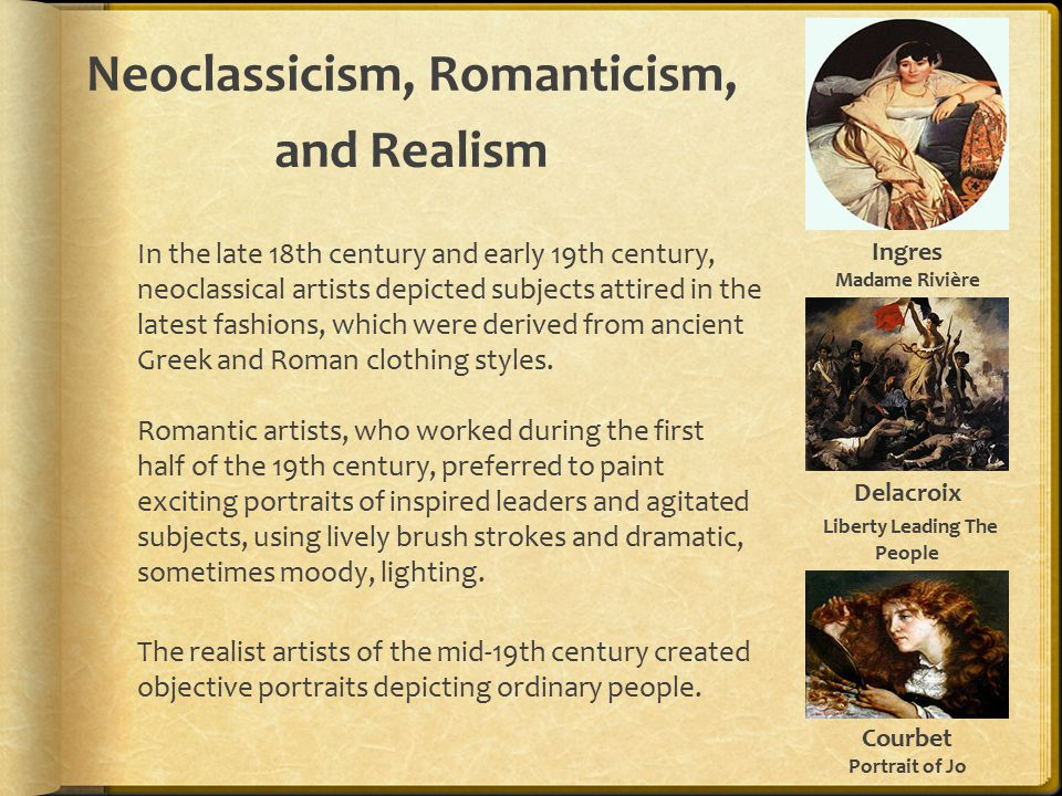 Neoclassicism, Romanticism, and Realism