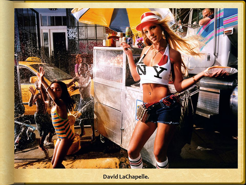 David LaChapelle.
