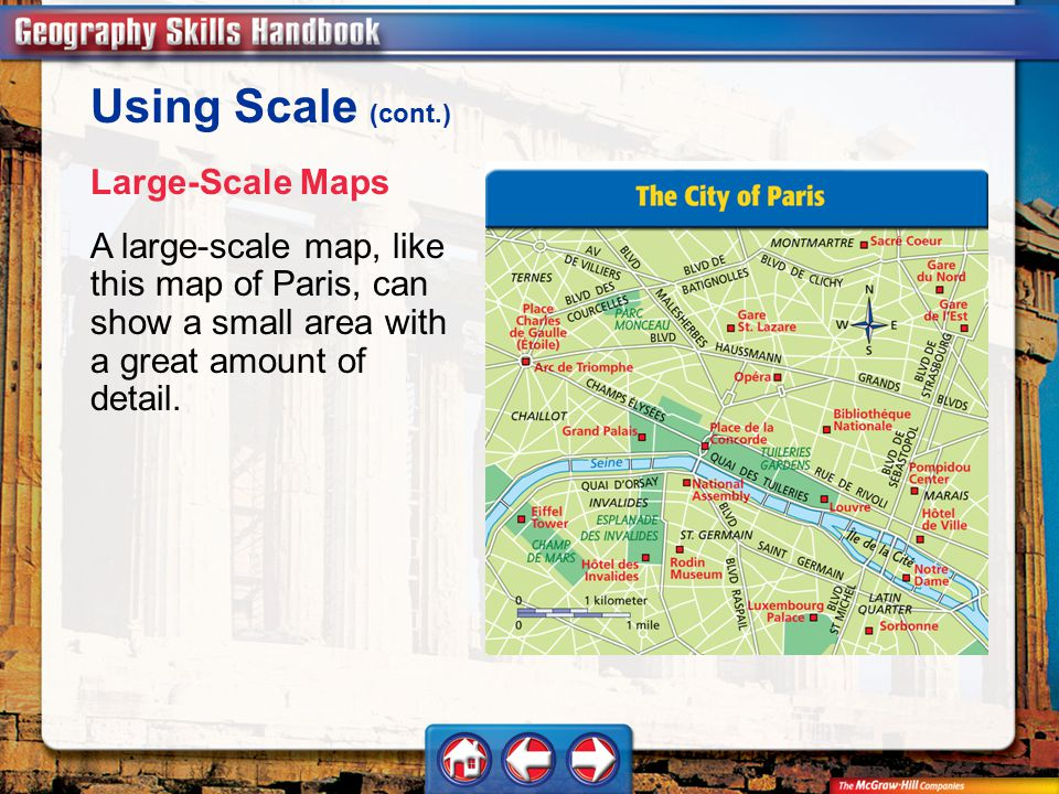 Using Scale (cont.) Large-Scale Maps