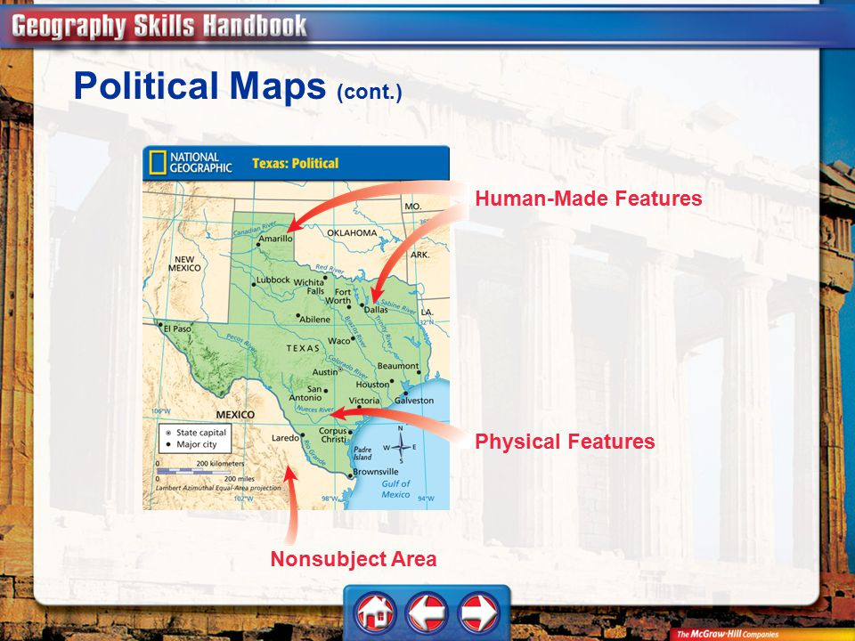 Political Maps (cont.) Human-Made Features Physical Features