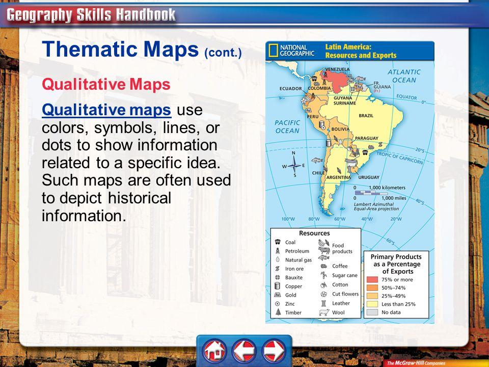 Thematic Maps (cont.) Qualitative Maps