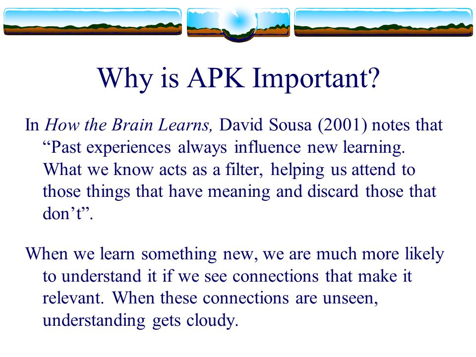 Why is APK Important