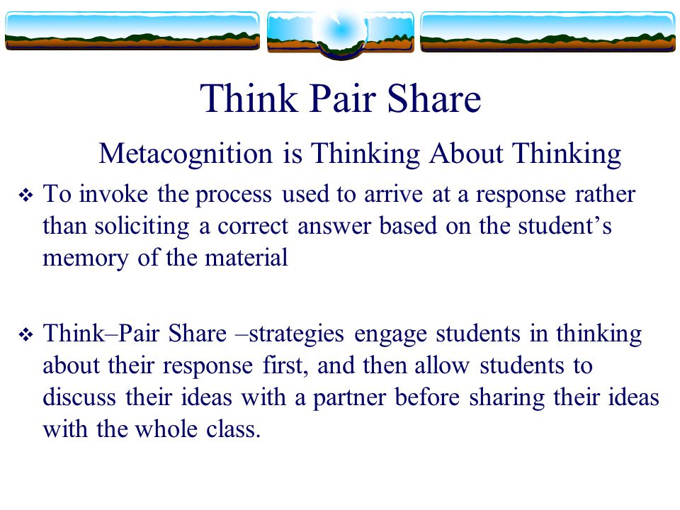 Metacognition is Thinking About Thinking
