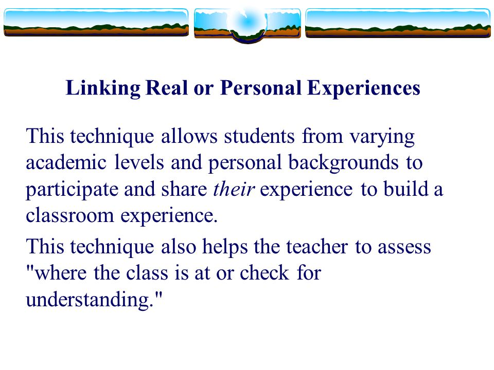 Linking Real or Personal Experiences