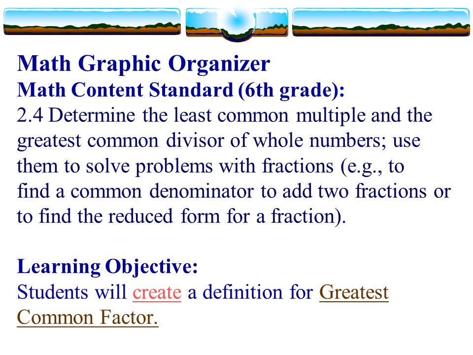 Math Graphic Organizer Math Content Standard (6th grade): 2